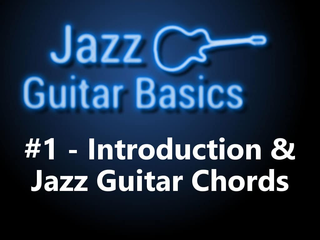 Jazz Guitar Basics 1