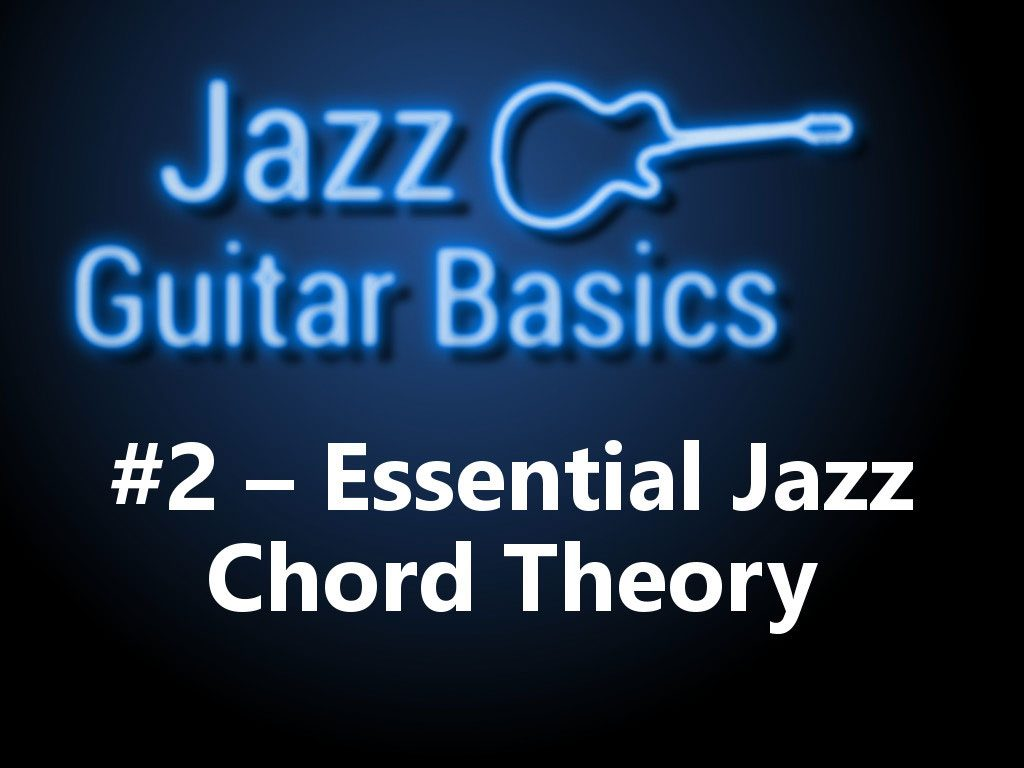 Jazz Guitar Basics 2