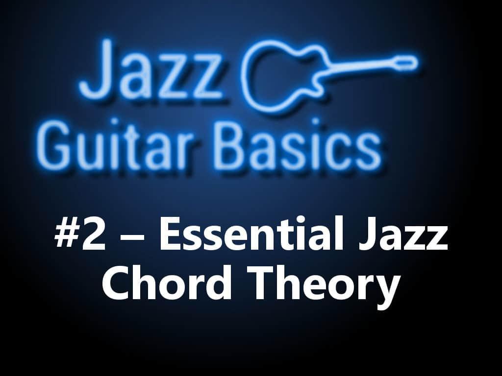 Jazz Guitar Basics 2